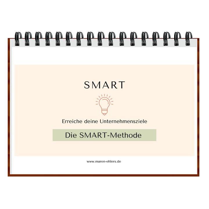 Ziele definieren nach der SMART Methode - Freebie - Maren Ehlers
